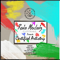 Role Modelz Clothing - Certified Artistry - Art Factory - Paterson NJ - 2015