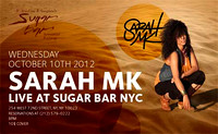 Sarah MK - Sugar Bar - NYC - 2012