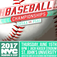 Mayors Cup - Baseball - Jack Kaiser Stadium - NYC - 2017